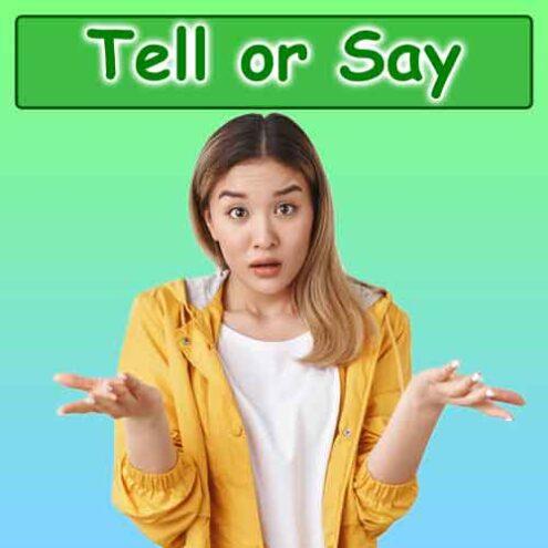 کاربرد و تفاوت tell و say در زبان انگلیسی