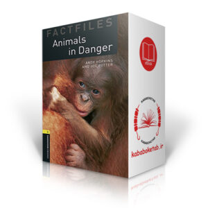 Oxford Bookworms Factfiles level 1: Animals in Danger