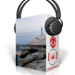 Oxford Bookworms Level 2: Dead Man's Island