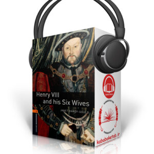 Oxford Bookworms Level 2: Henry VIII & his Six Wives