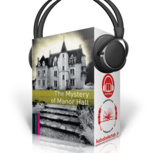 Oxford Bookworms Level Starter: The Mystery of Manor Hall